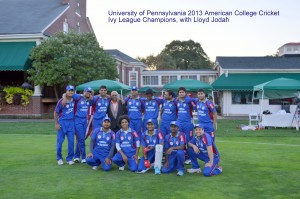 2013 IVY League Champions, University of Pennsylvania Cricket, with Lloyd Jodah,American College Cricket President